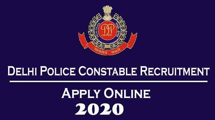 delhi police constable recruitment 2020 apply online