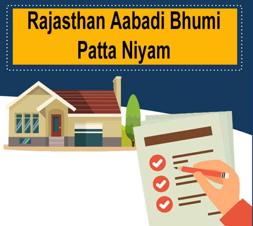 Rajasthan Aabadi Bhumi Patta Niyam