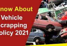Know about vehicle Vehicle Scrappage Policy policy 2021